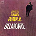 Harry Belafonte: Streets I Have Walked